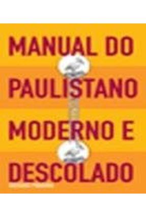 Manual do Paulistano Moderno e Descolado - Vários Autores pdf epub