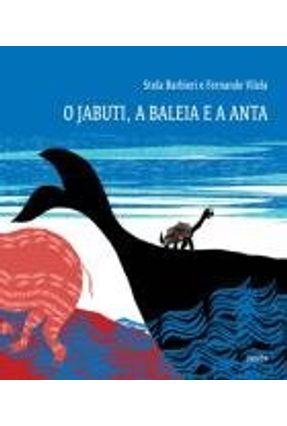 O Jabuti, A Baleia e A Anta - Barbieri,Stela   Nisrs.org