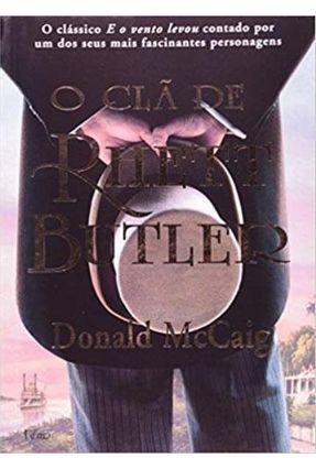 O Clã De Rhett Butler - McCaig,Donald   Tagrny.org