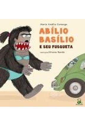 Abílio Basílio e Seu Fusqueta - Camargo,Maria Amália | Nisrs.org