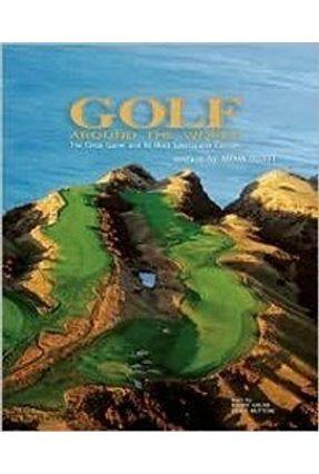 Golf Around the World - Muttoni,Giulia Golob,Fulvio | Tagrny.org