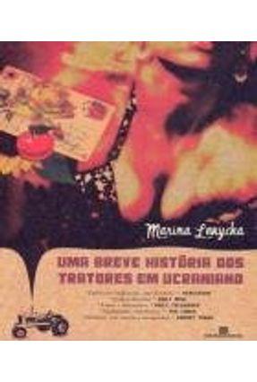 Uma Breve História dos Tratores em Ucraniano - Lewycka,Marina pdf epub