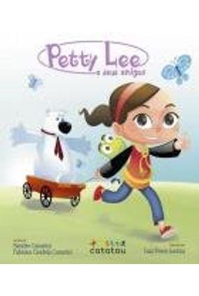 Petty Lee e Seus Amigos - Casarini,Fabiana Gradela Casarini ,Sandro | Nisrs.org