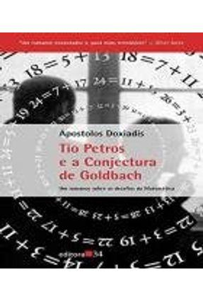 Tio Petros e a Conjectura de Goldbach - Doxiadis,Apostolos Doxiadis,Apostolos   Hoshan.org