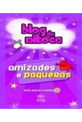 Blog da Ritoca - Amizades e Paqueras - Corradini,Ana Paula pdf epub