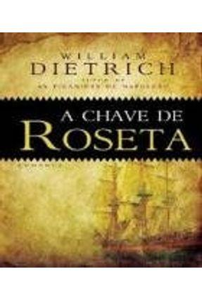 A Chave de Roseta - Dietrich,William   Hoshan.org