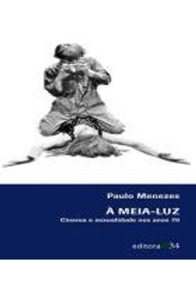 A Meia-luz - Menezes,Paulo | Hoshan.org