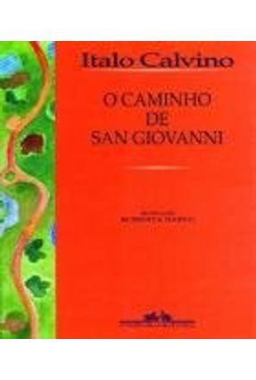 O Caminho de San Giovanni - Calvino,Ítalo | Hoshan.org