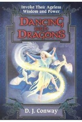 Dancing With Dragons - Conway,D. J.   Hoshan.org