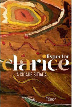 A Cidade Sitiada (Edição Comemorativa) - Lispector,Clarice | Tagrny.org