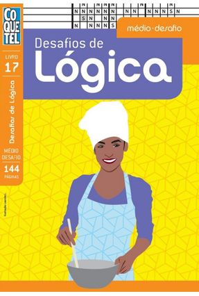 Livro Coquetel Desafios De Lógica - Médio Desafio - Livro 17 - Equipe Coquetel pdf epub