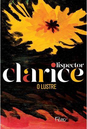 O Lustre (Edição Comemorativa) - Lispector,Clarice pdf epub