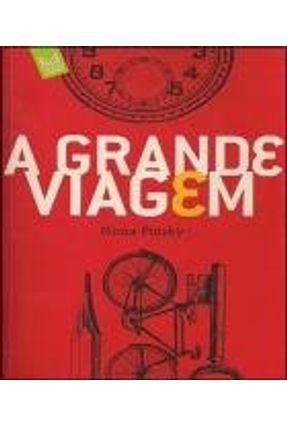 A Grande Viagem - Pinsky,Mirna | Tagrny.org