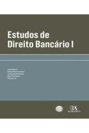 Estudos De Direito Bancário I - Ana Alves Leal,António Menezes Cordeiro pdf epub