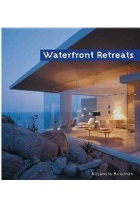 Waterfront Retreats - Bahamsn,Alejandro Canizares,Ana G.   Hoshan.org