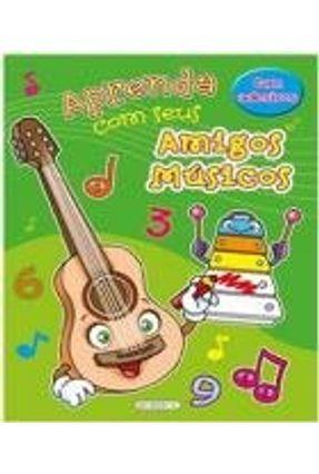 Aprenda Com Seus Amigos Músicos - Mitro,Monica Pierazzi | Tagrny.org