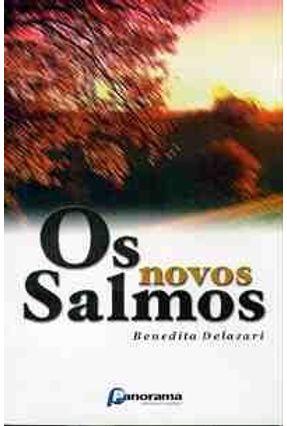 Os Novos Salmos - Delazari,Benedita | Tagrny.org