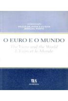 O Euro e o Mundo. The Euro And The World. L'euro Et Le Monde - Paulo de Pitta e Cunha e Manuel Porto | Tagrny.org