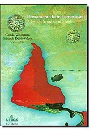 Pensamento Latino-americano - Wasserman,Claudia Devés-valdés,Eduardo pdf epub