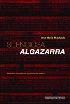 Silenciosa Algazarra - Machado,Ana Maria pdf epub