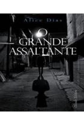 o Grande Assaltante - Alice Dias pdf epub