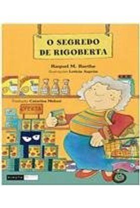 O Segredo de Rigoberta - M. Barthe,Raquel | Hoshan.org