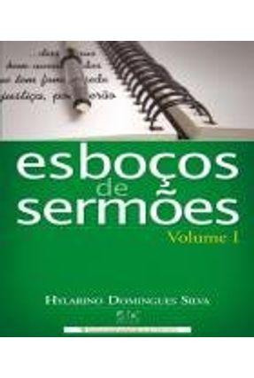 Esbocos Para Sermoes Vol,4 - Silva,Hylarino Domingues | Nisrs.org