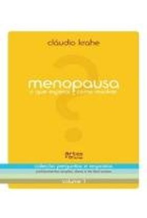 Menopausa - o Que Esperar e Como Resolver - e Ofícios,Artes pdf epub
