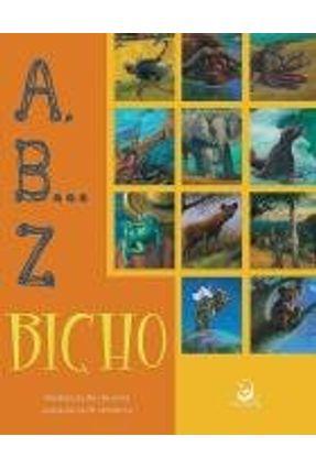 A, B... Z Bicho - Nova Ortografia - Oliveira,Anderson de | Nisrs.org