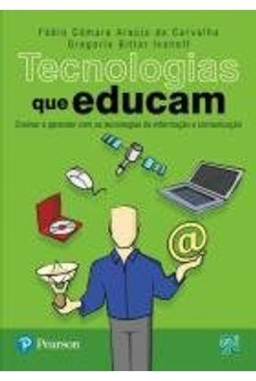 Tecnologias que Educam - Carvalho,Fabio C. A. Ivanoff,Gregorio Bittar pdf epub