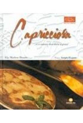 Capricciosa ... e o Carioca Descobriu A Pizza! Col. Receita Carioca - Duarte,Marlene   Tagrny.org