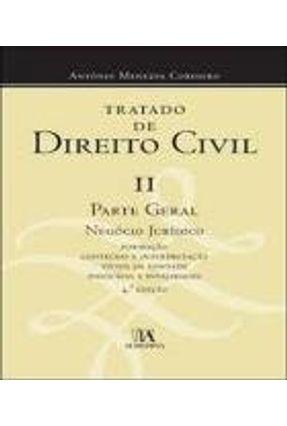 Tratado De Direito Civil II - Parte Geral - Negócio Jurídico - António Menezes Cordeiro | Nisrs.org