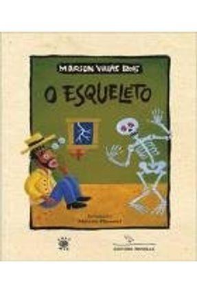 O Esqueleto - Villas Boas,Marion   Nisrs.org