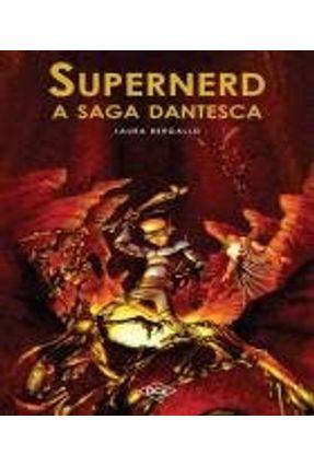Supernerd - A Saga Dantesca - Bergallo,Laura | Hoshan.org