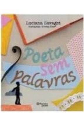 Poeta Sem Palavras - Savaget,Luciana | Hoshan.org