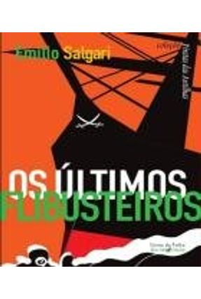 Os Últimos Flibusteiros - Col. Piratas Das Antilhas - Emilio Salgari pdf epub
