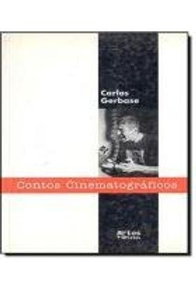 Contos Cinematograficos - Gerbase,Carlos | Tagrny.org