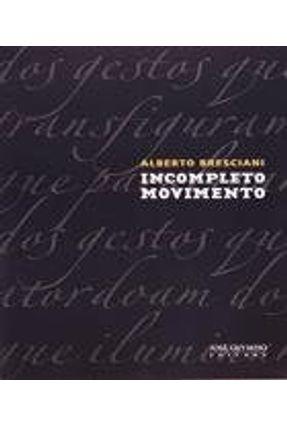 Incompleto Movimento - Nova Ortografia - Bresciani,Alberto pdf epub
