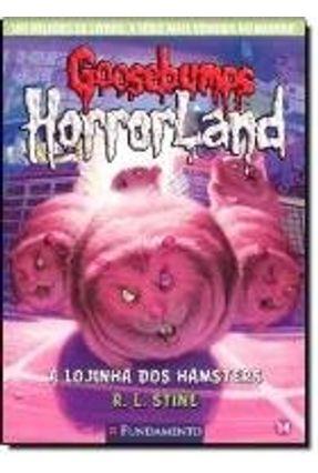 Goosebumps Horrorland 14 - A Loginha Dos Hamstres - Stine,R. L. pdf epub