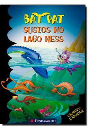 Bat Pat 15 - Sustos No Lago Ness - Pavanello,Roberto Pavanello,Roberto pdf epub