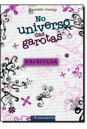 No Universo Das Garotas - Rejeitada - Costain,Meredith Costain,Meredith | Hoshan.org