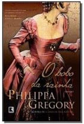 O Bobo da Rainha - Philippa,Gregory | Hoshan.org