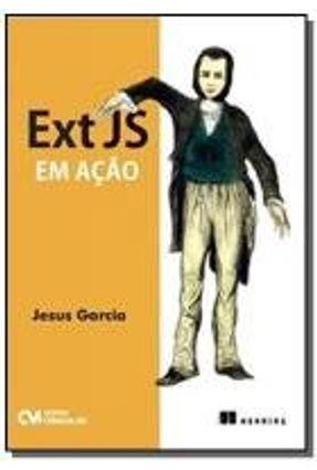Ext Js Em Ação - Garcia,Jesus | Tagrny.org