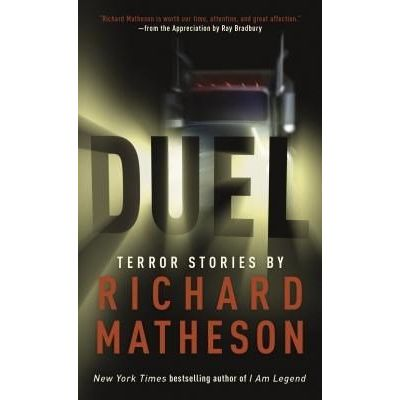 Duel - Terror Stories By Richard Matheson