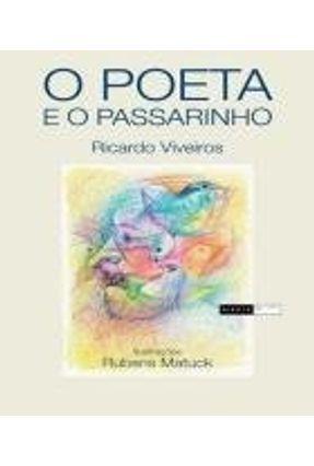 O Poeta e o Passarinho - Viveiros,Ricardo pdf epub