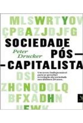 Sociedade Pós-Capitalista - Drucker,Peter F.   Nisrs.org