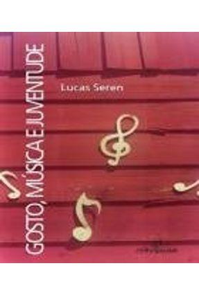 Gosto, Música e Juventude - Seren,Lucas | Hoshan.org