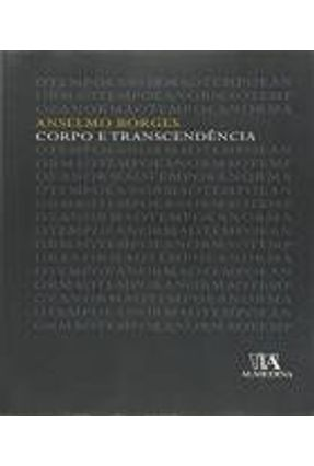 Corpo e Transcendência - Anselmo Borges   Tagrny.org