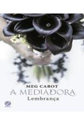 A Mediadora - Lembrança - Vol. 7 - Cabot,Meg | Hoshan.org