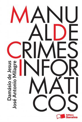Manual de Crimes Informáticos - Jesus,Damásio Evangelista De | Hoshan.org